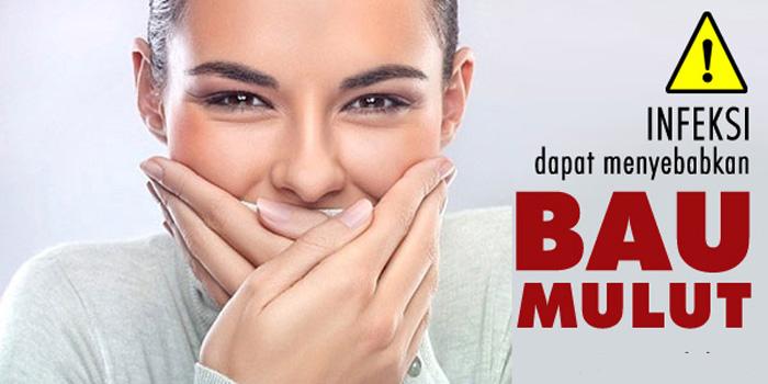 Infeksi mulut menyebabkan bau mulut